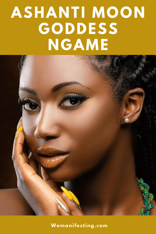 Ashanti Moon Goddess Ngame