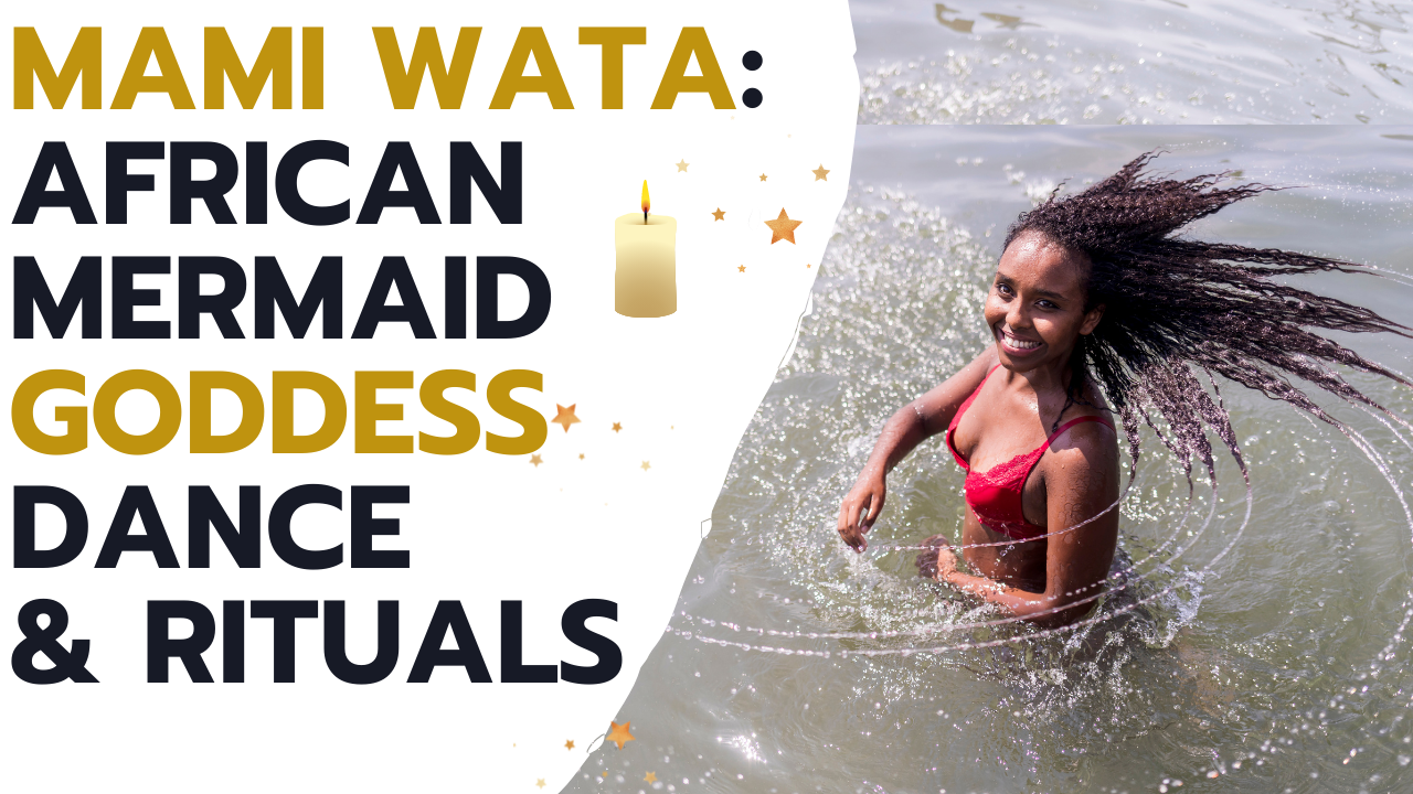 Mami Wata 101: African Goddess Initiation Festival