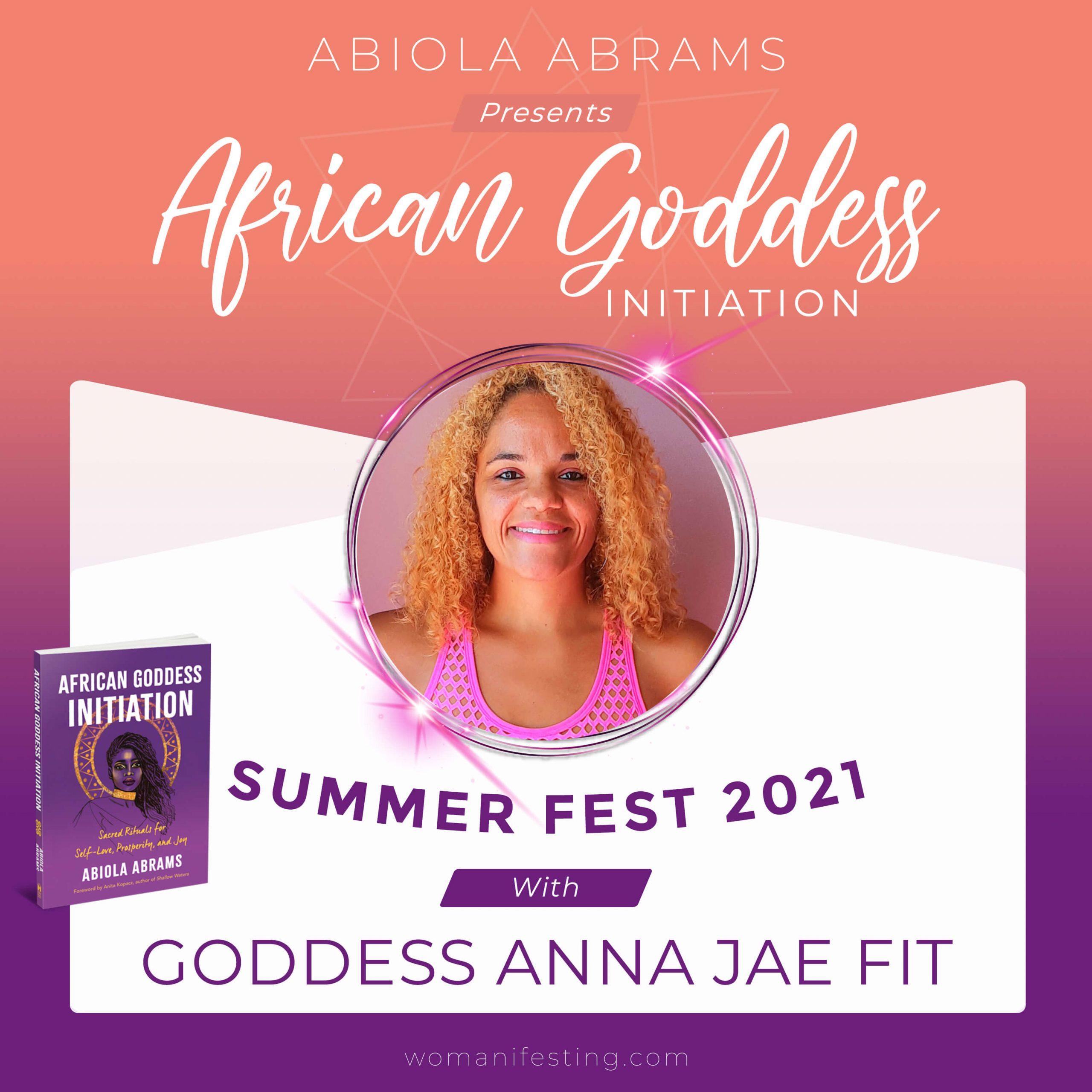 Goddess Anna Jae Fit: African Goddess Initiation Fest Guru