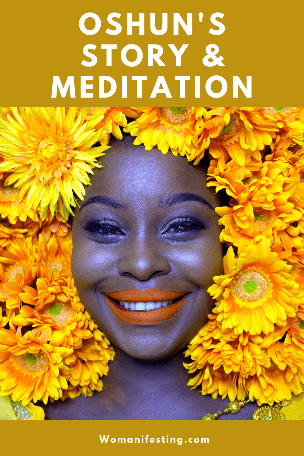 Oshun's Story, Meditation and Rituals: African Goddess Initiation Fest [Video]