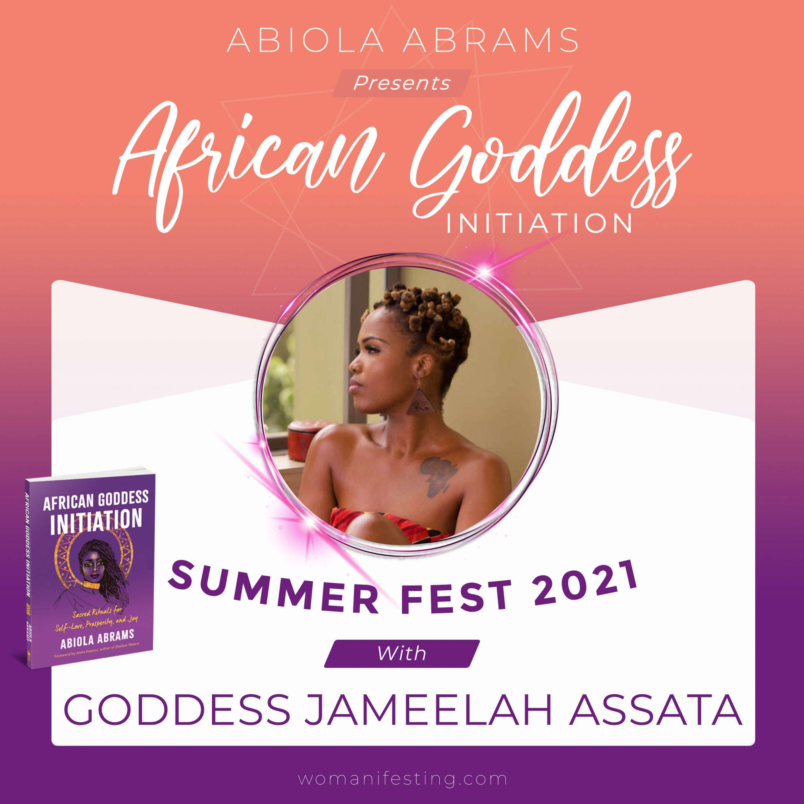 Goddess Jameelah Assata: African Goddess Initiation Fest Guru