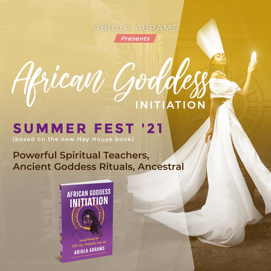 African Goddess Initiation Summer Fest