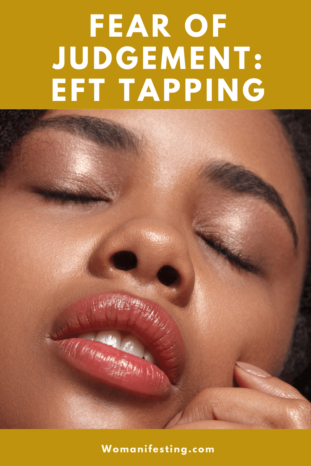 EFT Tapping: Fear of Judgement and Rejection