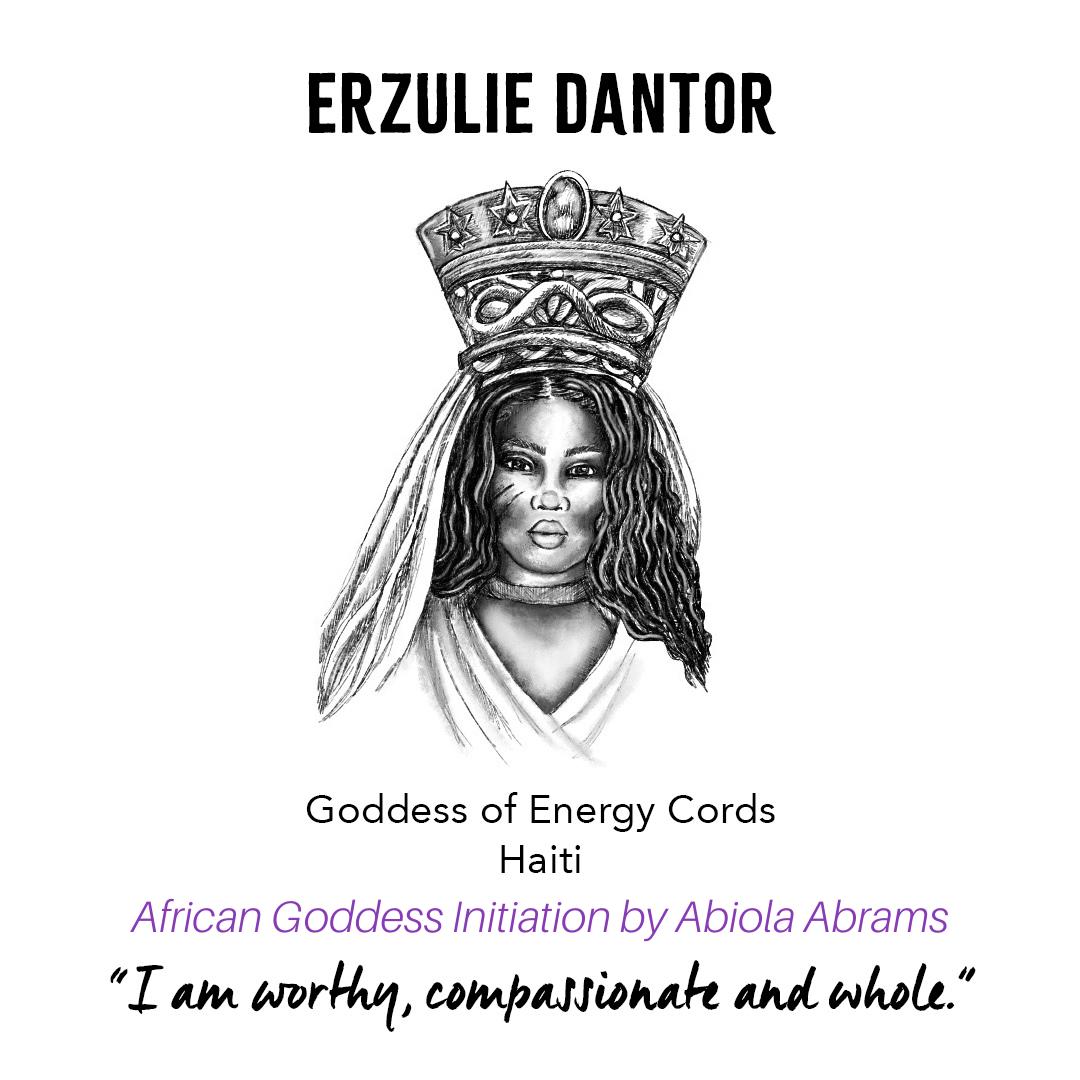 Goddess Erzulie Dantor - African Goddess Initiation: Sacred Rituals for Self-Love, Prosperity and Joy