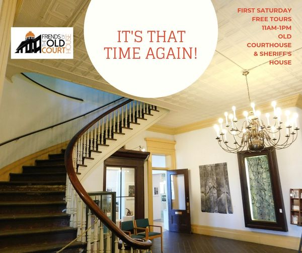 First Saturday Free Tours of the Old Courthouse
