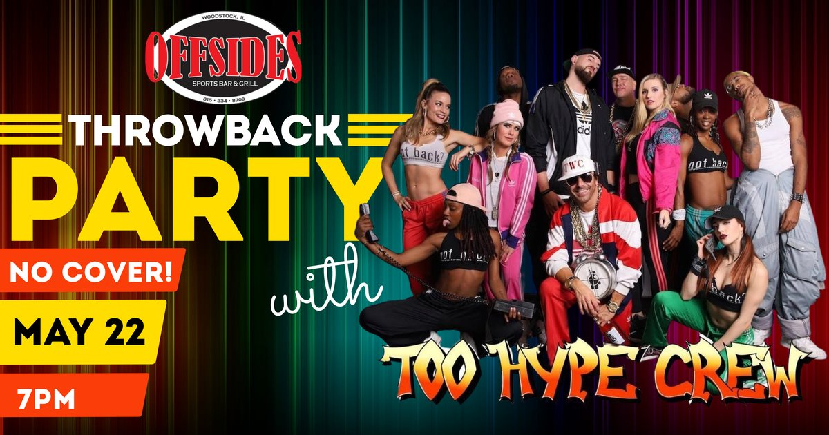 Throwback Party with Too Hype Crew at Offsides