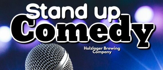 Brewery Comedy Night at Holzlager
