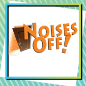 Theater 121 Presents Noises Off!