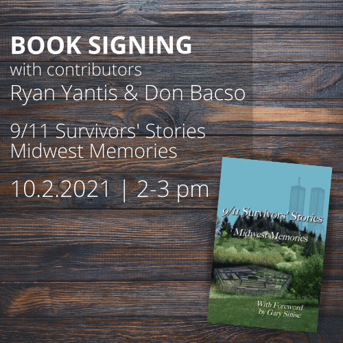 """Book Signing with authors of """"9/11 Survivors' Stories Midwest Memories"""""""