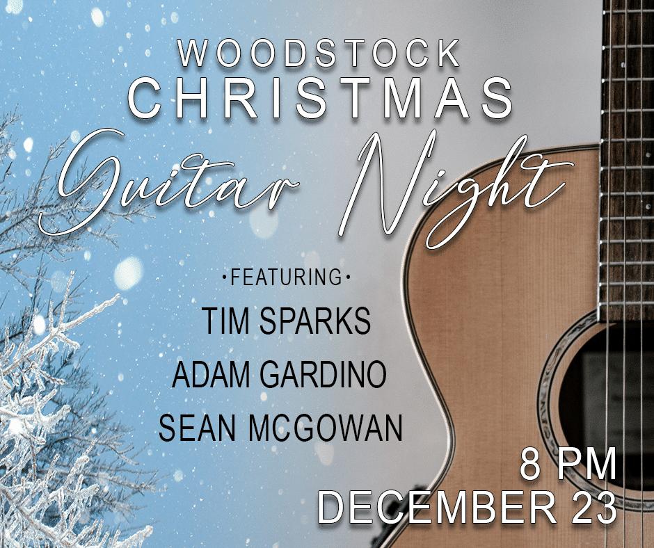 Woodstock Christmas Guitar Night at the Woodstock Opera House