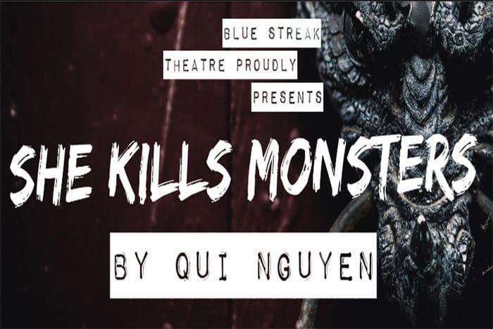 "Blue Streak Theatre Presents ""She Kills Monsters"""