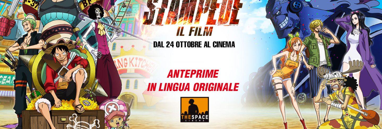 One Piece: STAMPEDE – Il Film – Anteprime in lingua originale nei Cinema The Space
