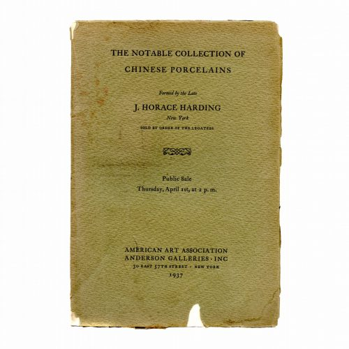The notable collections of Chinese porcelains J. Horace harding