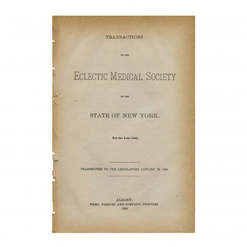 transactions report eclectic medical society state New York legislature 1882