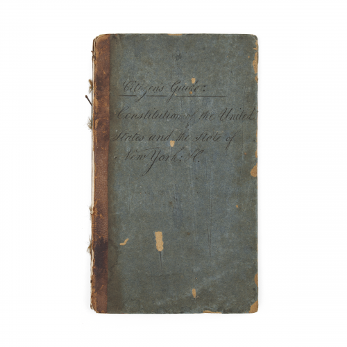 he Citizen's Guide Constitution of the United States and the State of New York, 1830