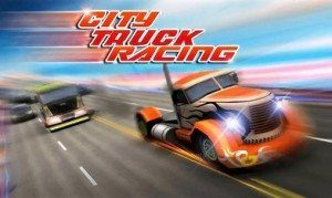 [HRA NA ANDROID] City Truck Racing 3D