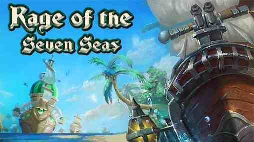 Rage of the Seven Seas android hry / games android
