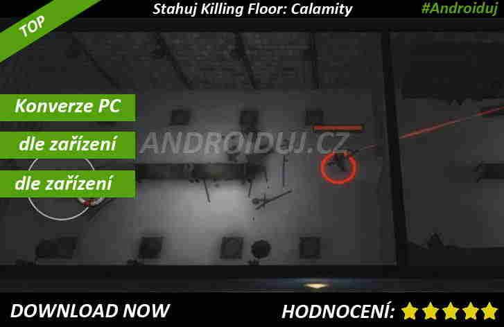 3 - Killing Floor: Calamity stahuj android hru