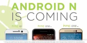 Android N HTC 10, One A9, M9