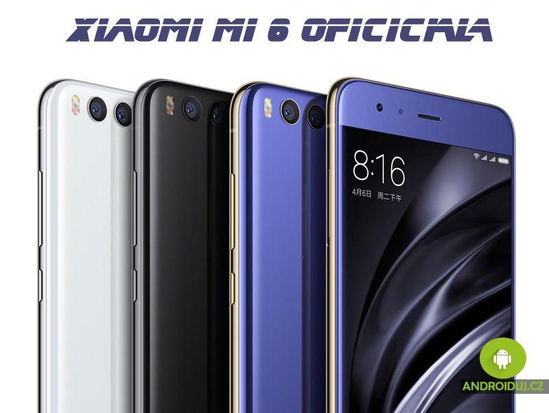 Xiaomi Mi 6 oficiálně   telefon se dostane na trh 28. dubna