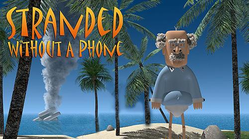 Hra Stranded without a phone   zabavne hry novinky androidhry