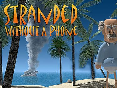 Stranded Without A Phone android hra