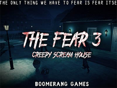 Android hororová hra The Fear 3 : Creepy Scream House