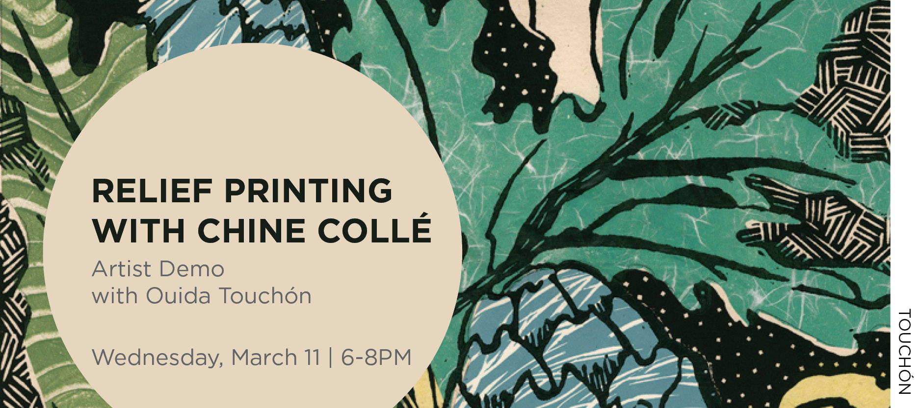 Relief printing with Chine Colle, artist demo with Ouida Touchon, Wednesday, March 11 from 6 to 8 PM