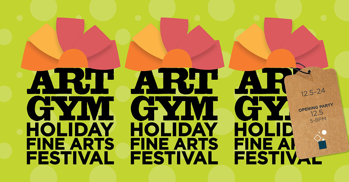Holiday Fine Arts Festival, December 5 through December 24