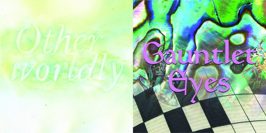 Otherworldly and Gauntlet Eyes gallery graphics