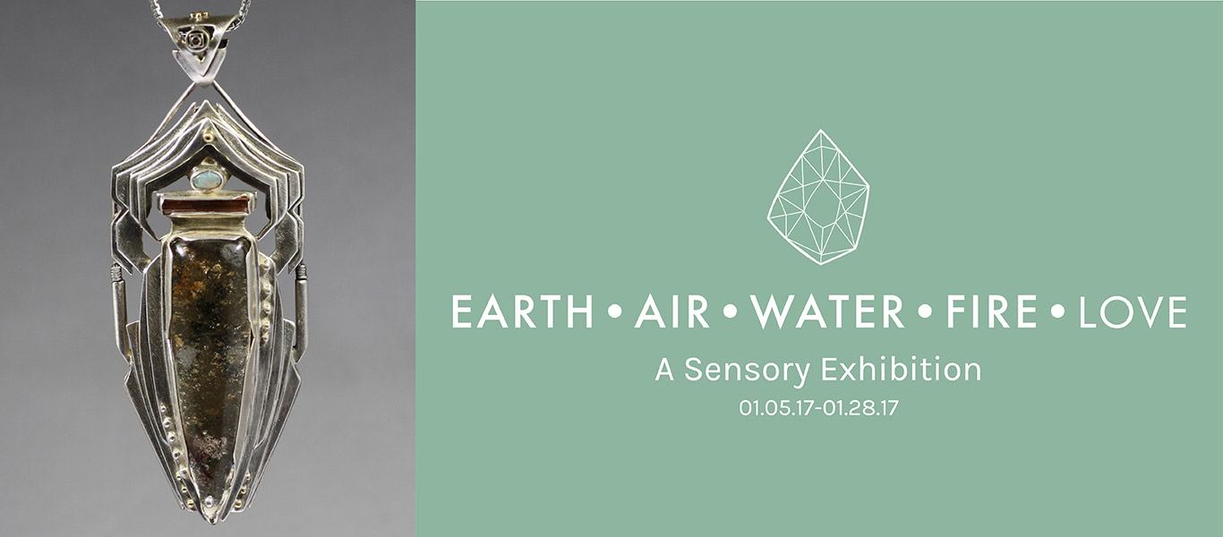 Earth Air Water Fire Love, A Sensory Exhibition gallery graphic. January 5th 2017 thru January 28th, 2017