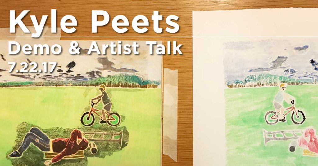 Kyle Peets Demo & Artist Talk. July 22nd, 2017