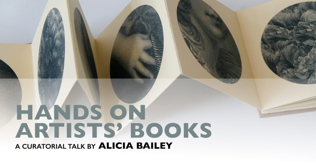 Hands On Artist's books, a curatorial talk by Alicia Bailey graphic