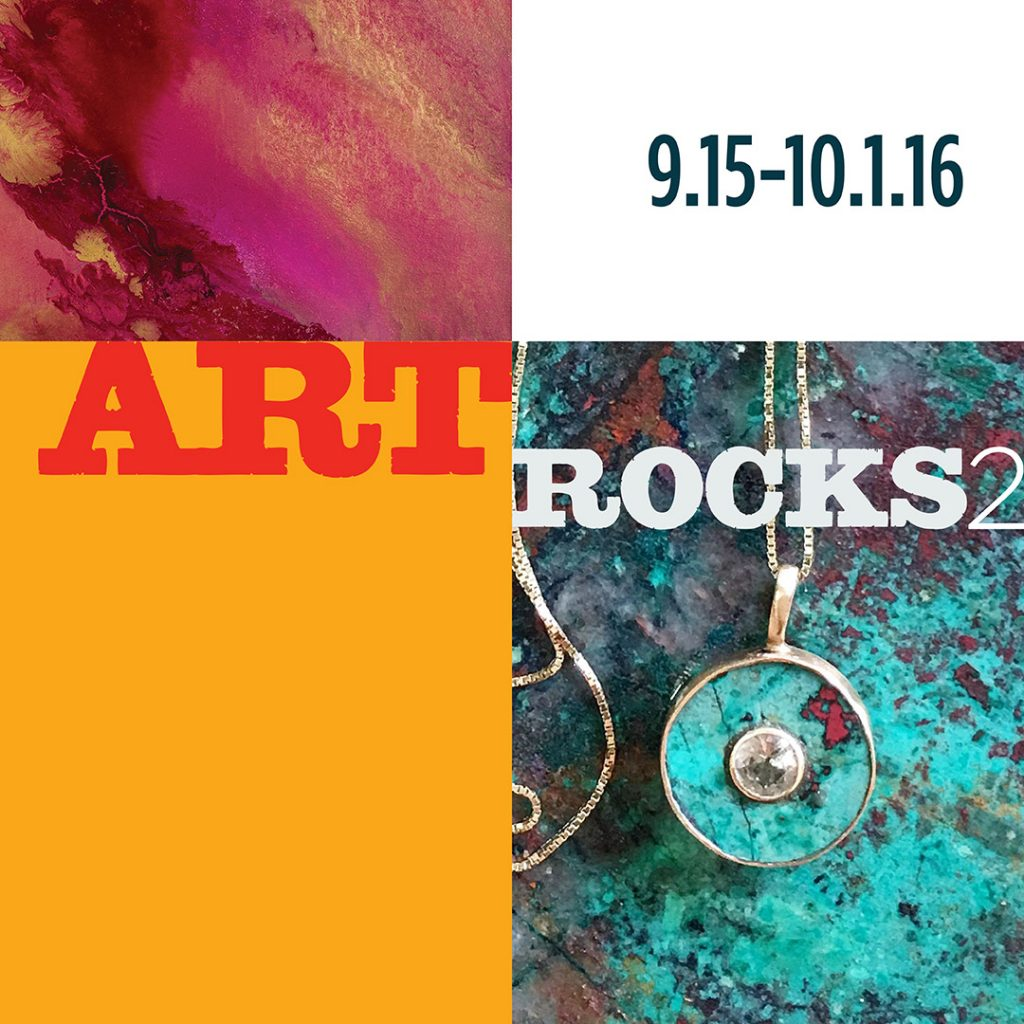 Art Rocks 2 gallery graphic. September 15th thru October 1st 2016