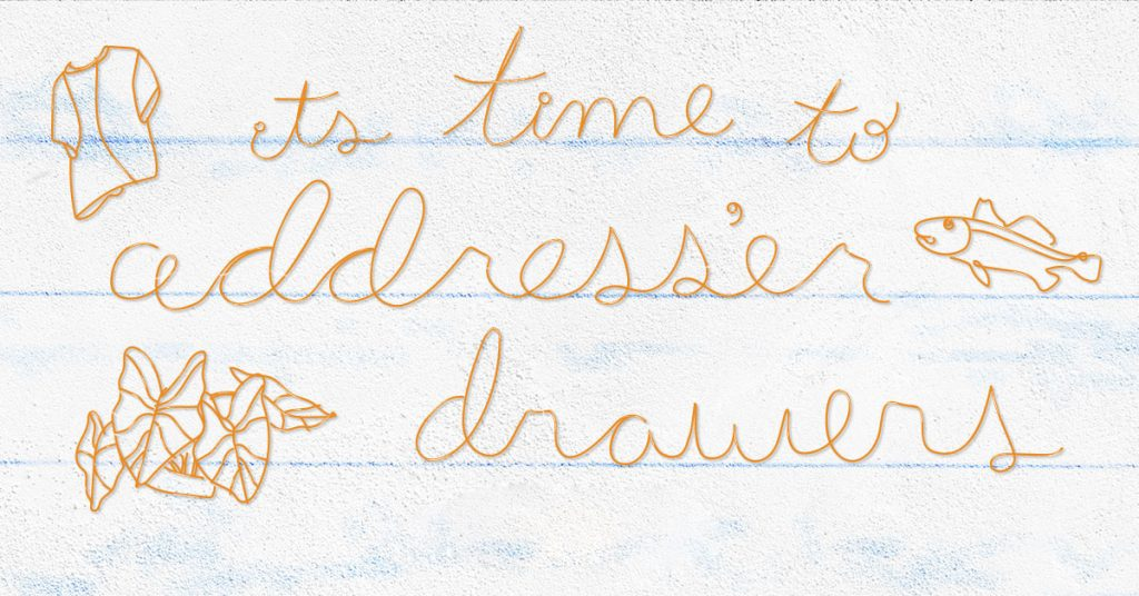 It's Time To Address'er Drawers gallery graphic