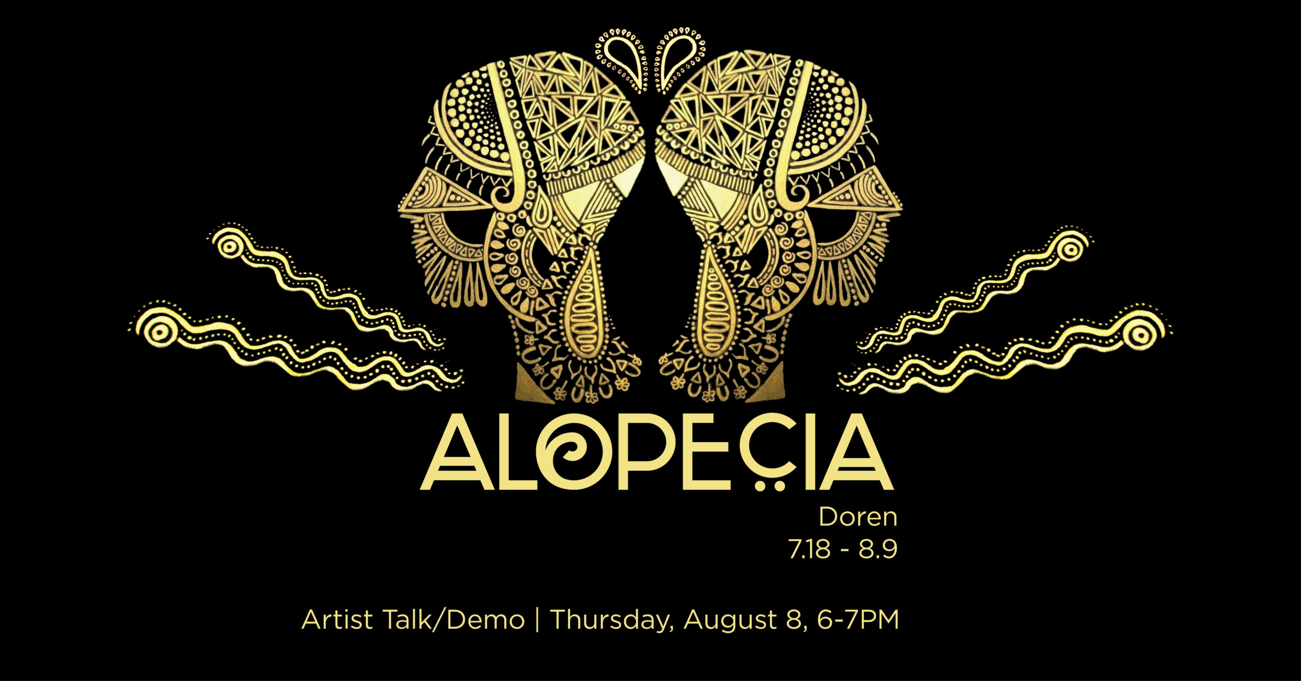 Alopecia gallery graphic. Artist talk and demonstration by Rachel Doren, Thursday August 8th, 6 to 7pm
