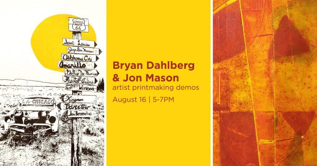 Dahlberg and Mason artist demos, August 16 at 5PM