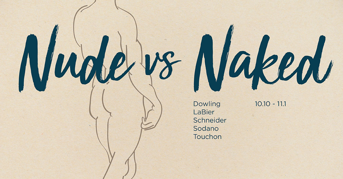 Gallery graphic for Nude vs Naked, Dowling, LaBier, Schneider, Sodano, Touchon