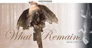 Postponed - What Remains by Kim Henkel