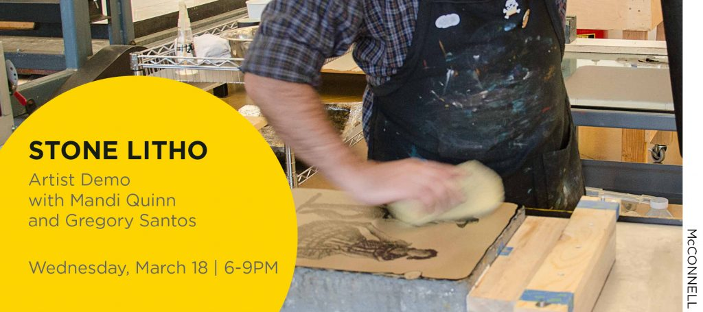 Stone Lithography artist demo with Mandi Quinn and Gregory Santos, Wednesday, March 18 from 6-9PM