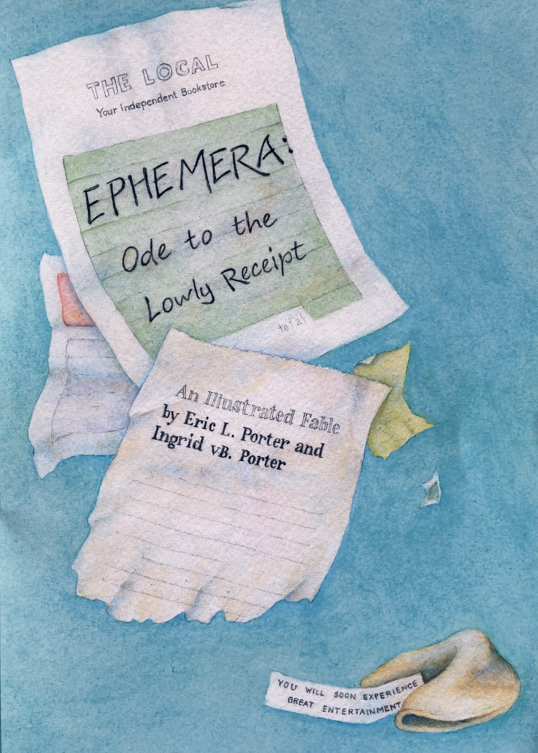 Ephemera: Ode to the Lowly Receipt by Eric L. Porter and Ingrid vB. Porter