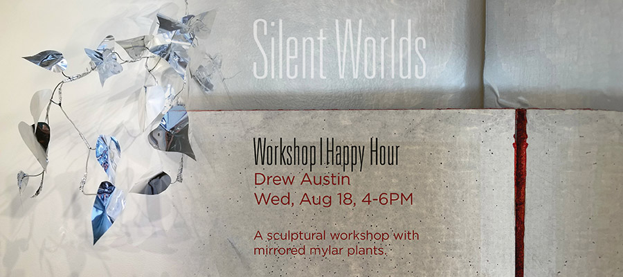 Graphic for Drew Austin's Happy Hour Workshop. August 18th 4-6pm