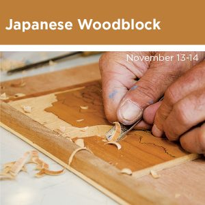 Japanese Woodblock workshop with Leon Loughridge, November 13 through 14