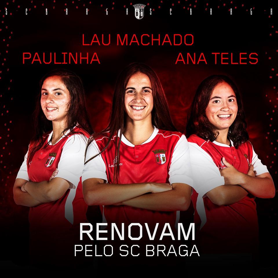 Paulinha, Lau e Ana Teles mais um ano no SC Braga
