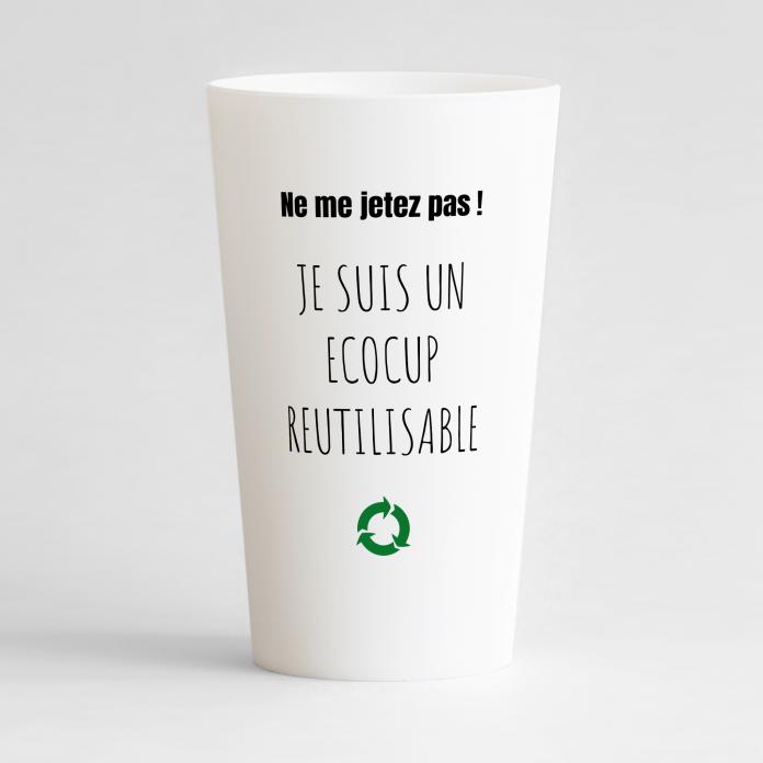 """Un ecocup blanc de face avec une phrase """"je suis réutilisable"""", pour votre entreprise."""
