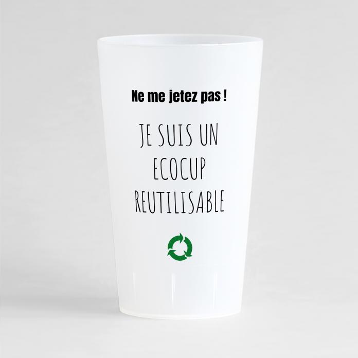 """Un ecocup givré de face avec une phrase """"je suis réutilisable"""", pour votre entreprise."""