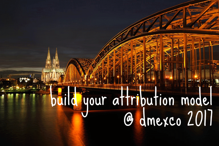 "dmexco 2017: Free ""Build Your Attribution Model"" Sessions"