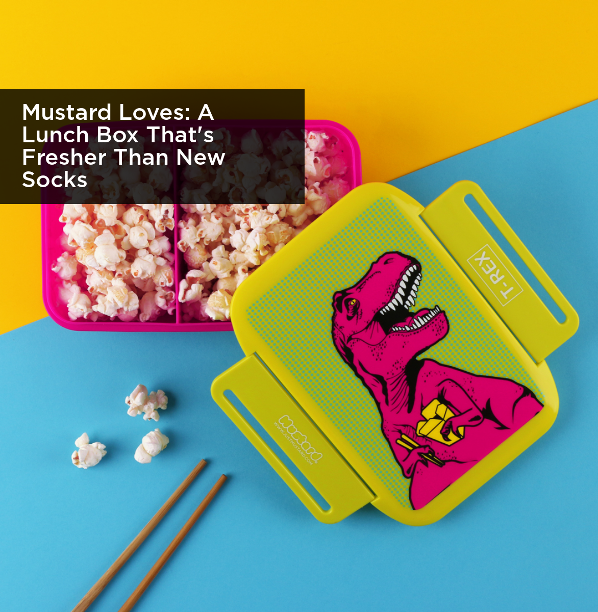 Mustard Loves A Lunch Box That's Fresher Than New Socks
