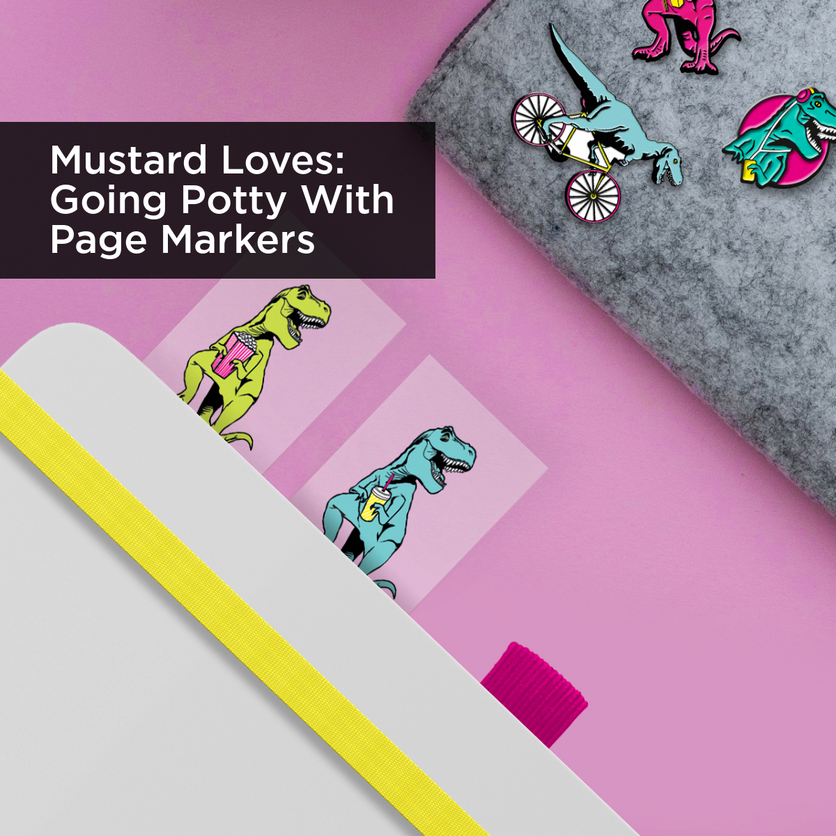 Mustard Loves Going Potty With Page Markers