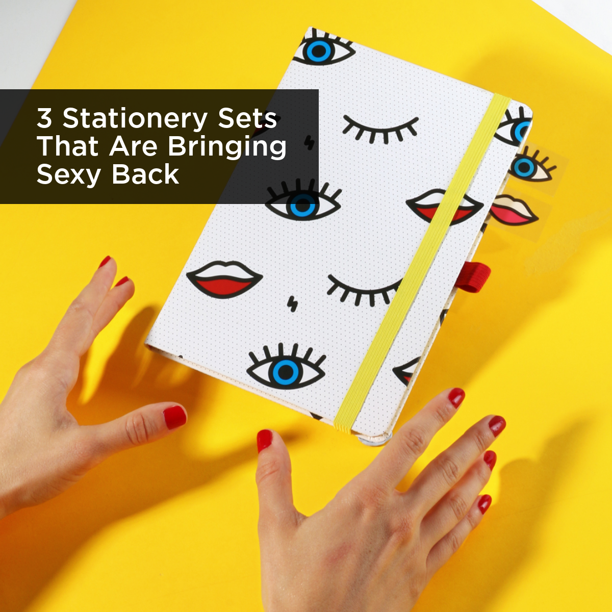 3 Stationery Set That Are Bringing Sexy Back
